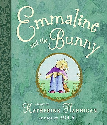 Emmaline and the Bunny By Hannigan, Katherine