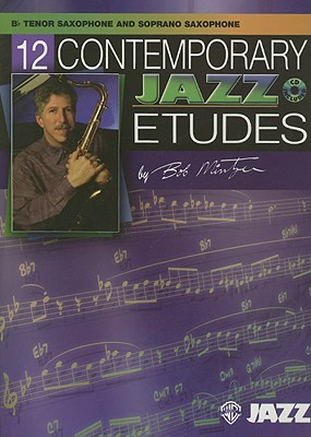 12 Contemporary Jazz Etudes, B-flat Tenor Saxophone By Mintzer, Bob (COP)